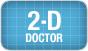 2-D Doctor